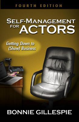 Self-Management for Actors By Gillespie, Bonnie